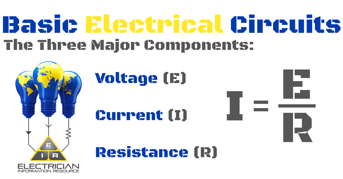 Basic Electrical Circuits: an Electrician School Article