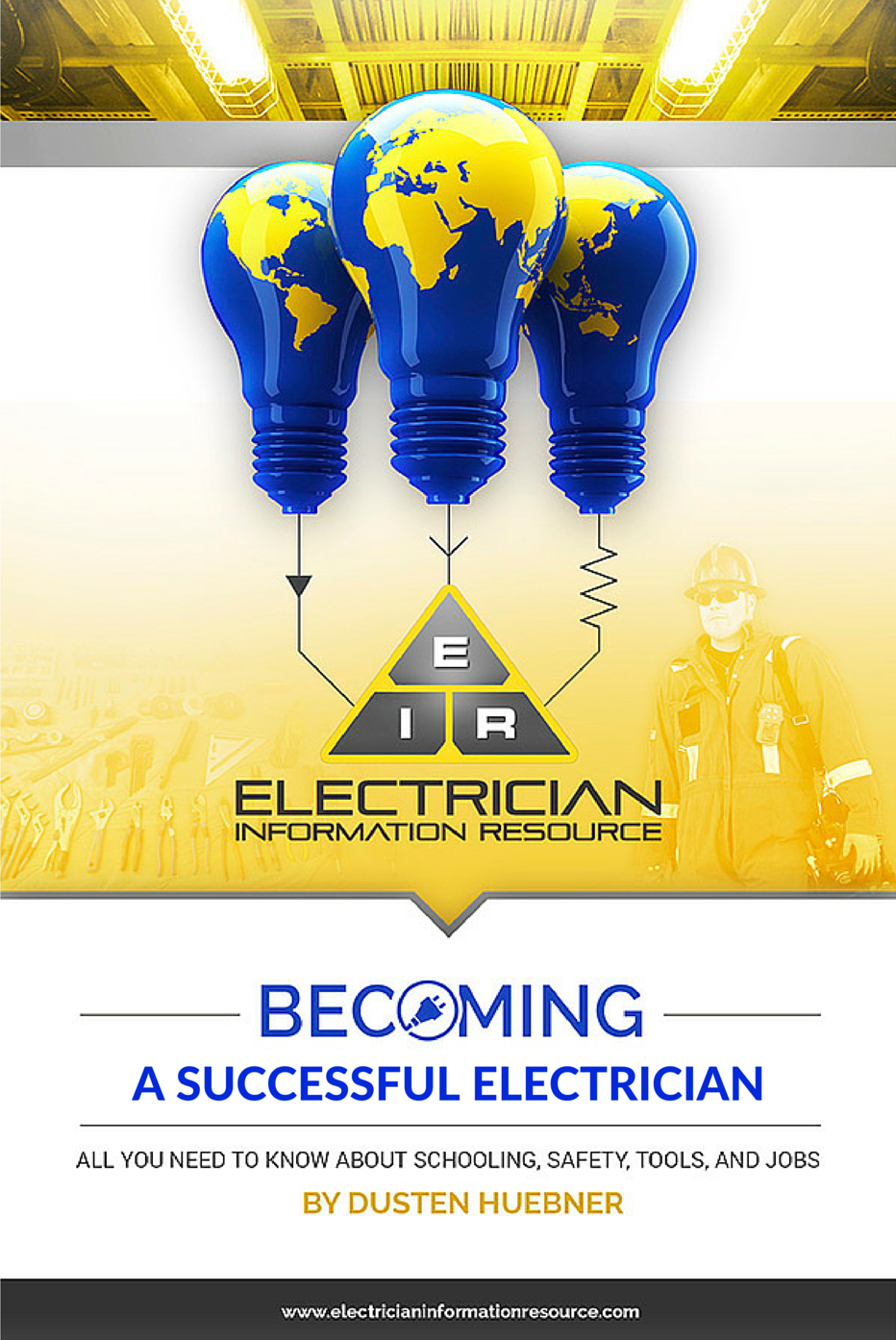How To Become A Successful Electrician Ebook