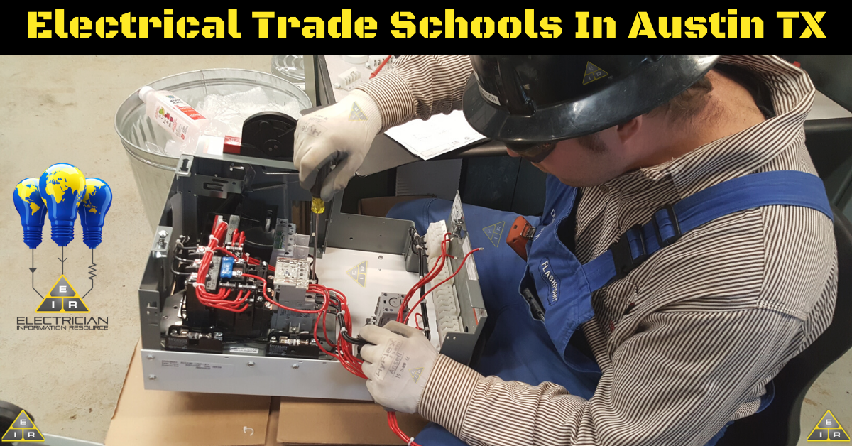 Electrical Trade Schools in Austin TX