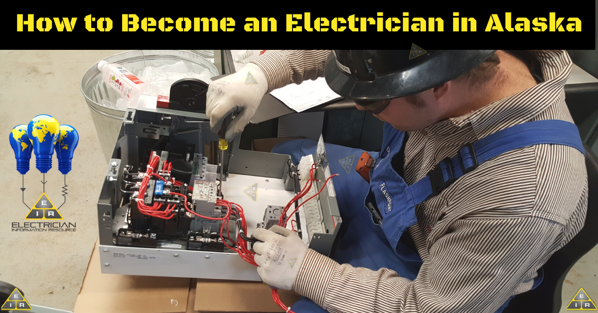 How to Become an Electrician in Alaska