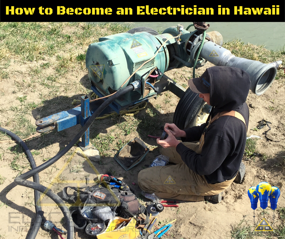 How to Become an Electrician in Hawaii