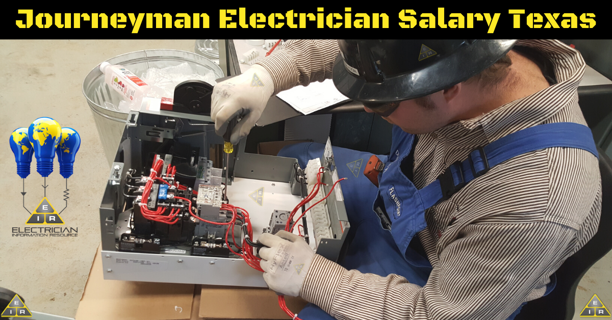 Journeyman Electrician Salary Texas