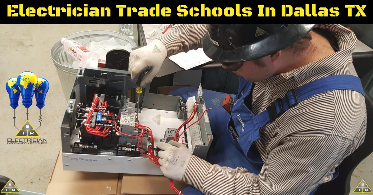 Electrician Trade Schools in Dallas TX