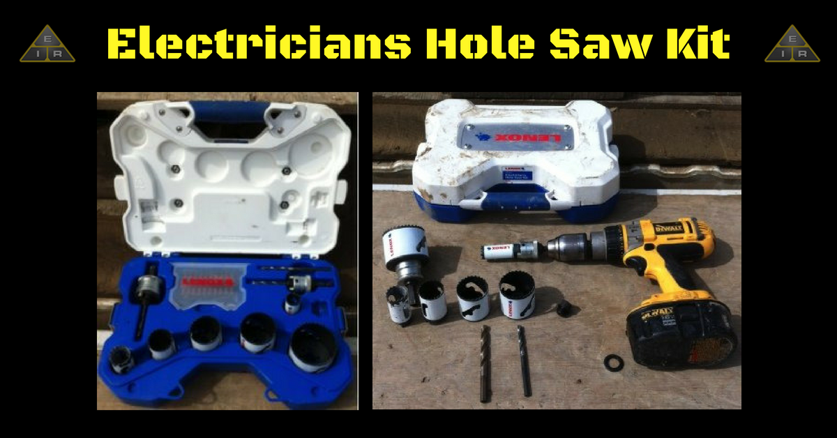 Electricians Hole Saw Kit